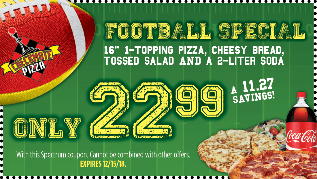 Checkmate Pizza Football Special 12/15/18